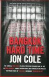 Bangkok Hard Time, Jon Cole, 9814358320