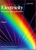 Electricity : Principles and Applications, Fowler, Richard J., 002801832X