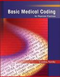 Basic Medical Coding for Physician Practices, Newby, Cynthia, 0073018325