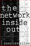 The Network Inside Out, Riles, Annelise, 0472088327
