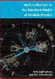 An Introduction to the Standard Model of Particle Physics, Cottingham, W. Noel and Greenwood, Derek A., 0521588324