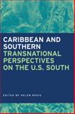 Caribbean and Southern : Transnational Perspectives on the U. S. South, , 0820328324
