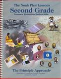 The Noah Plan Lessons : Second Grade, Keller, Barbara and Ricciardi, Rosemarie, 0912498323