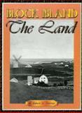 Block Island - the Land, Robert M. Downie, 0965898326