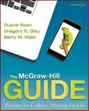 The McGraw-Hill Guide : Writing for College, Writing for Life, Roen, Duane, 1259138321
