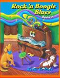 Rock 'n Boogie Blues Book 1, Kevin Pace, 1477558322