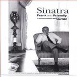 Sinatra Frank and Friendly, Terry O'Neill, 1901268322