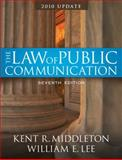 Law of Public Communication-Annual Update 2010, Middleton, Kent R. and Lee, William, 0205698328