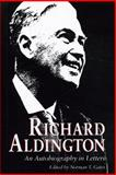 Richard Aldington : An Autobiography in Letters, , 0271008326