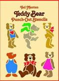 Teddy Bear Punch-Out Stencils, Theodore Menten and Ted Menten, 0486248321