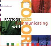 Pantone Guide to Communicating with Color, Leatrice Eiseman, 0966638328