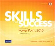 Skills for Success with Microsoft PowerPoint 2010, Murre Wolf, Stephanie and Townsend, Kris, 0135088321