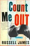 Count Me Out, Russell James, 039331832X