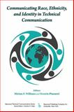 Communicating Race, Ethnicity, and Identity in Technical Communication, Miriam F Williams, 0895038323