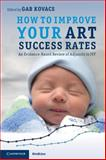 How to Improve Your ART Success Rates : An Evidence-Based Review of Adjuncts to IVF, , 1107648327