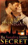 My Naughty Little Secret, Tara Finnegan, 1490308326