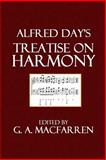 Alfred Day's Treatise on Harmony, Alfred Day, 1500368326