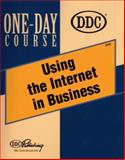 Using the Internet in Business, DDC Publishing Staff, 1562438328