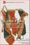 The Lone Flag : Memoir of the British Consul in Macao During World War II, Reeves, John Pownall, 9888208322