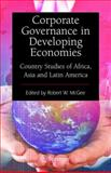 Corporate Governance in Developing Economies : Country Studies of Africa, Asia and Latin America, , 0387848320