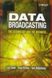 Data Broadcasting : The Technology and the Business, Tvede, Lars, 0471988324
