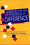 Justice and the Politics of Difference, Young, Iris M., 0691078327