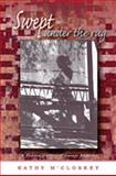 Swept under the Rug : A Hidden History of Navajo Weaving, M'Closkey, Kathy, 0826328326