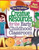 Creative Resources for the Early Childhood Classroom, Herr, Judy and Larson, Yvonne Libby, 1428318321