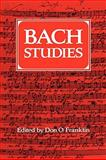 Bach Studies, Franklin, Don O., 0521088321