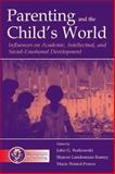 Parenting and the Child's World : Influences on Academic, Intellectual, and Social-Emotional Development, , 0805838325