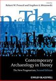 Contemporary Archaeology in Theory 9781405158329