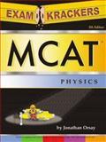 Examkrackers MCAT Physics, Jonathan Orsay, 1893858324