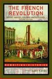 The French Revolution : Recent Debates and New Controversies, , 0415358337