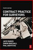 Contract Practice for Surveyors, Griffiths, Phil and Birchall, Simon, 0750668334