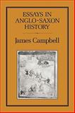 Essays in Anglo-Saxon History, Campbell, James and Campbell, 0907628338