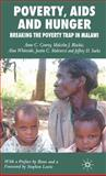Poverty, AIDS and Hunger : Breaking the Poverty Trap in Malawi, , 1403998337