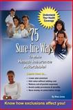 75 Sure-fire Ways to Affordable and Effective Health Care Coverage!, Rhea Jones, 1430318333