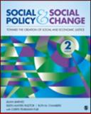 Social Policy and Social Change : Toward the Creation of Social and Economic Justice, Jimenez, Jillian A. and Pasztor, Eileen Mayers, 1452268339