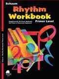 Rhythm Workbook Primer Level, Wesley Schaum, 1936098334