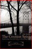 The Creation Spirit, James Young, 0595398332