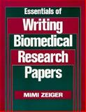 Essentials of Writing Biomed Research Papers, Zeiger, Mimi, 007072833X