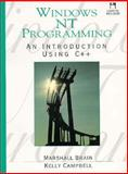 Windows NT Programming : An Introduction Using C++, Brain, Marshall and Campbell, Kelly, 0130978337