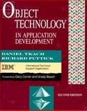 Object Technology in Application Development, Tkach, Daniel and Puttick, Richard, 0201498332