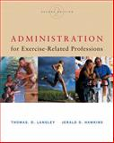 Administration for Exercise-Related Professions, Langley, Thomas D. and Hawkins, Jerald D., 0534518338