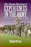 Mr. Dunn Browne's Experiences in the Army, Samuel W. Fiske, 0823218333