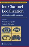 Ion Channel Localization : Methods and Protocols, , 0896038335