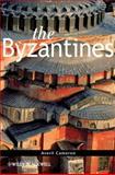 The Byzantines, Cameron, Averil, 1405198338