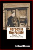 Heroes in the Family, Kathryn Pearce, 1496118332