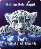The Family of Earth, Schim Schimmel, 1559718331