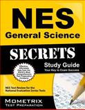 NES General Science Secrets Study Guide : NES Test Review for the National Evaluation Series Tests, NES Exam Secrets Test Prep Team, 1627338330